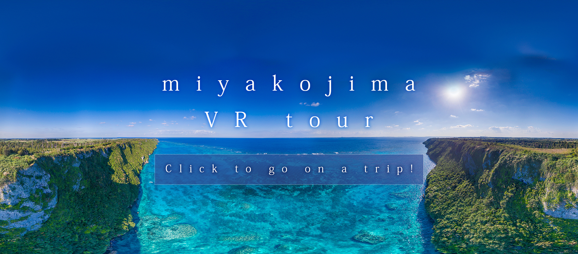 Miyakojima VR Tour (virtual reality tour)